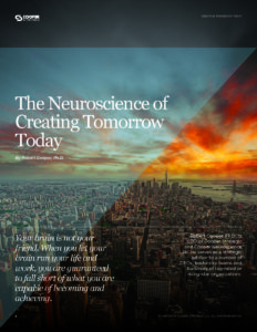 The Neuroscience of Creating Tomorrow Today